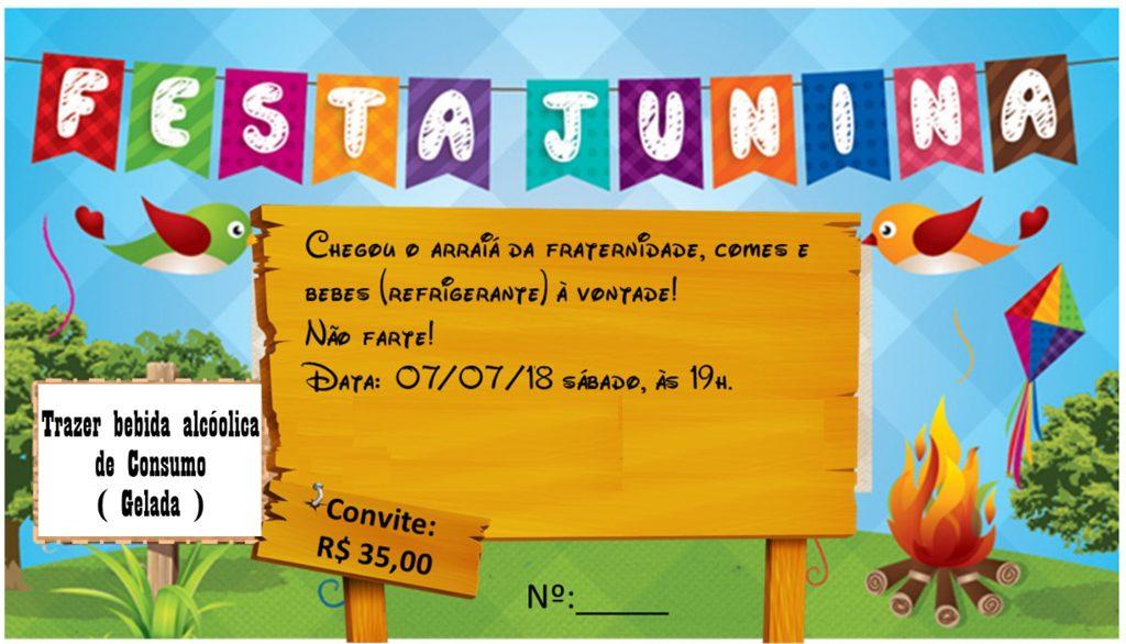 Convite da Festa Junina da Fraternidade